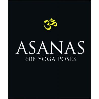 Asanas: 608 Yoga Poses by Dharma Mittra