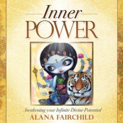 Inner Power, Awakening your infinite divine potential by Alana Fairchild