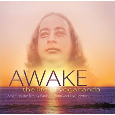 Awake -The Life of Yogananda- Based on the Film by Paolo Di Florio and Lisa Leeman (Inglese)
