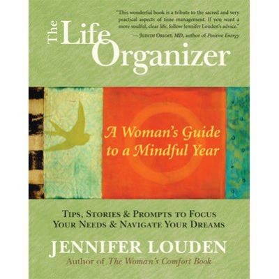 The Life Organizer by Jennifer Louden