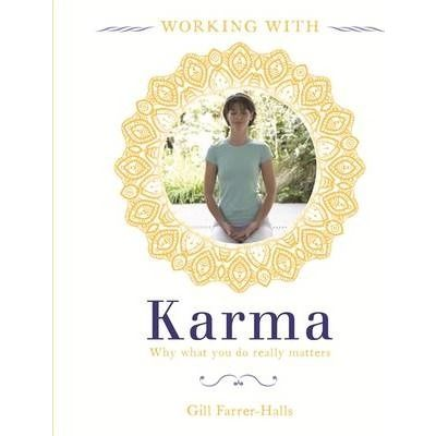 Working With Karma BY Gill Farrer-Halls