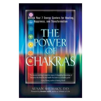 The Power of Chakras by Susan Shumsky