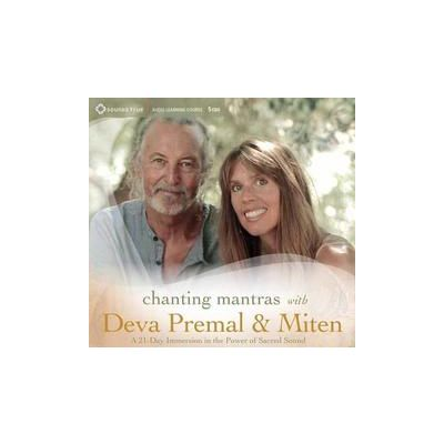 Chanting Mantras with Deva Premal and Miten: A 21-Day Immersion in the Power of Sacred Sound