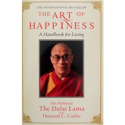 The Art of Happiness - His Holiness The Dalai Lama & Howard C. Cutler