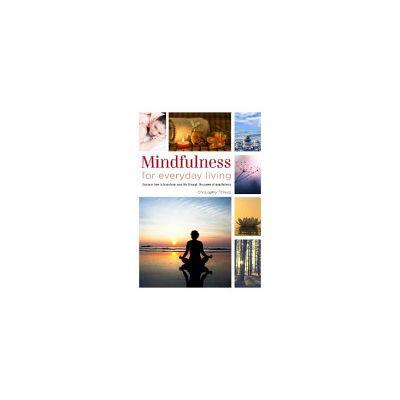 Healing Handbooks: Mindfulness for Everyday Living