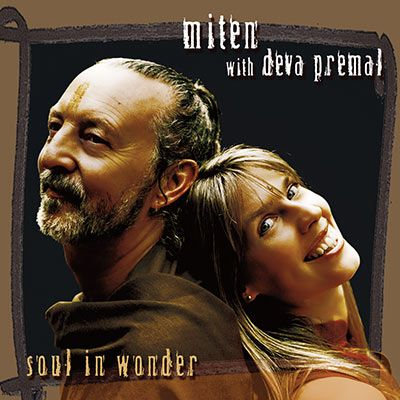 Soul in wonder by Miten with Deva premal