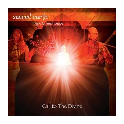 Sacred Earth - Call to the Divine