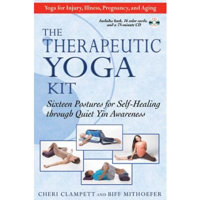 Therapeutic Yoga Kit by Cheri Clampett & Biff Mithoefer
