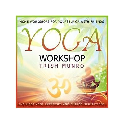 Yoga Workshop with Trish Munro